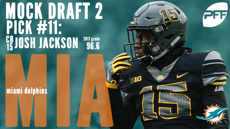 PFF Mock Draft 2 - Miami Dolphins - Josh Jackson