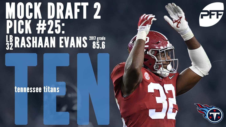 PFF Mock Draft 2 - Tennessee Titans - Rashaan Evans