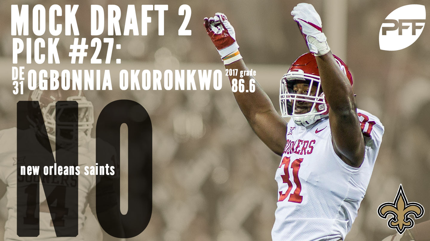 PFF Mock Draft 2 - New Orleans Saints - Ogbonnia Okoronkwo
