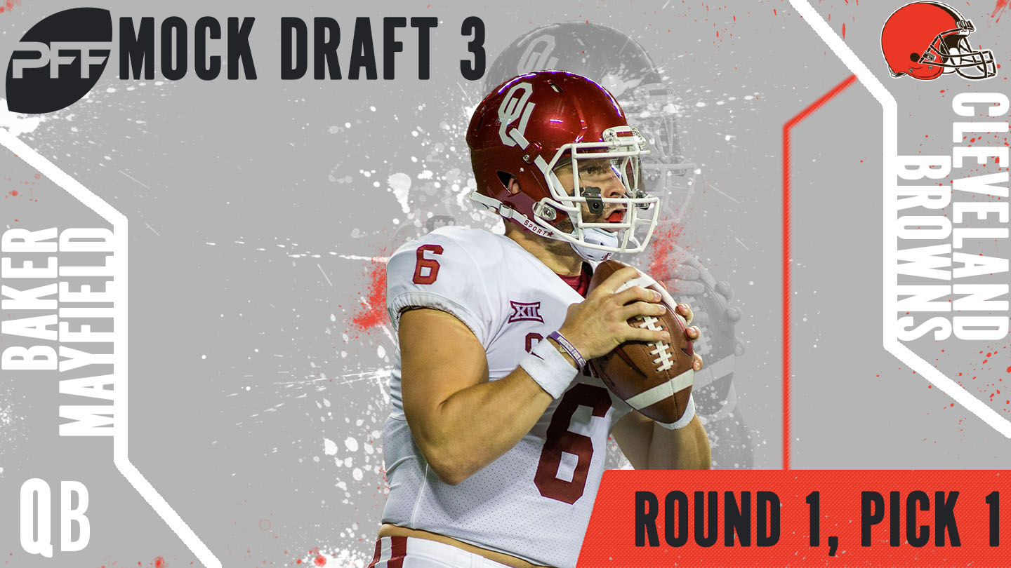 PFF Mock Draft 3 - Baker Mayfield