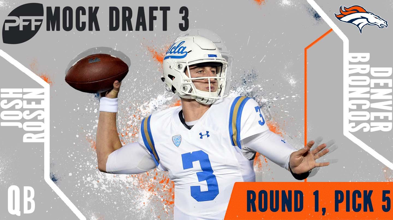PFF Mock Draft 3 - Josh Rosen