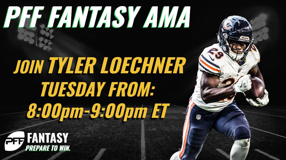 Chat LIVE with PFF Fantasy's Tyler Loechner 8-9 p.m. ET Tuesday
