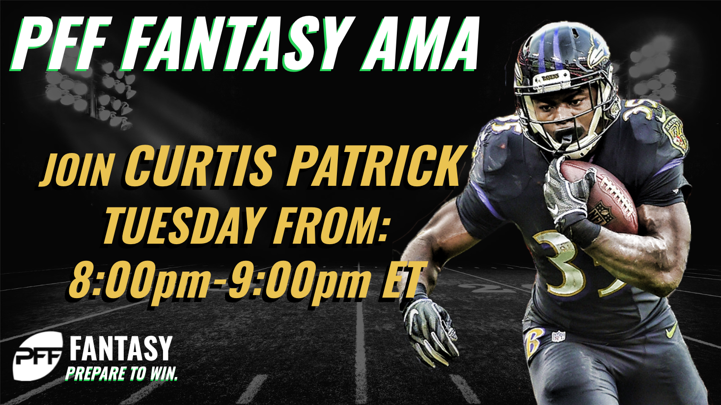 Chat LIVE with PFF Fantasy's Curtis Patrick 8-9 p.m. ET Tuesday